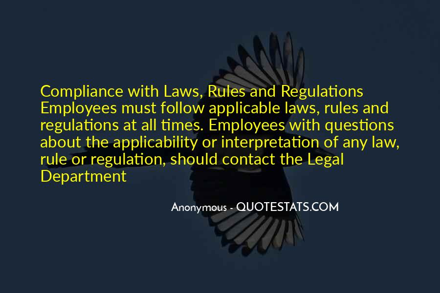 Follow The Law Quotes #1112727