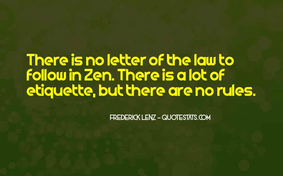 Follow The Law Quotes #1227773