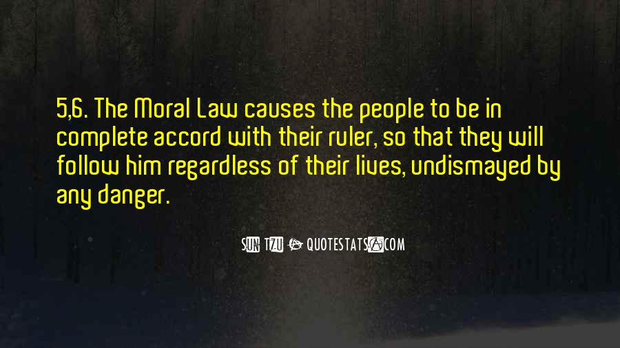 Follow The Law Quotes #1378811