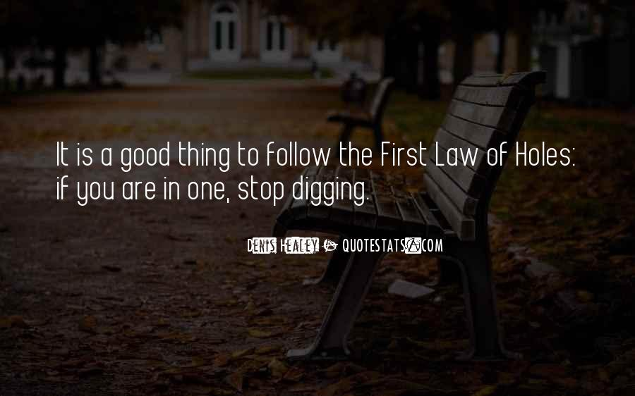 Follow The Law Quotes #1399140