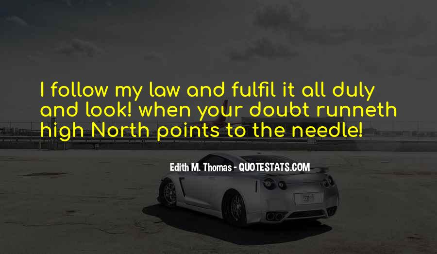 Follow The Law Quotes #1617189
