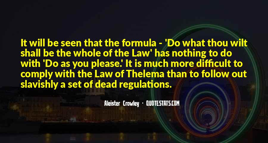 Follow The Law Quotes #1792479
