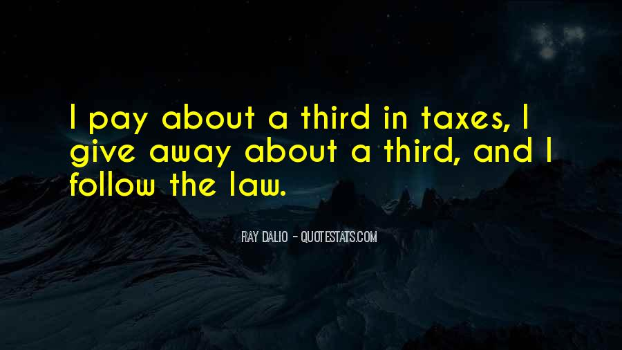 Follow The Law Quotes #612223