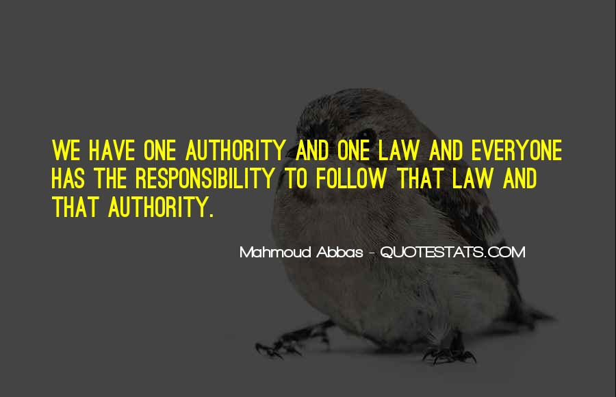 Follow The Law Quotes #713445