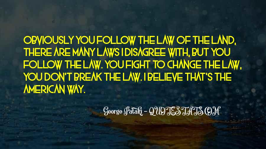 Follow The Law Quotes #892153