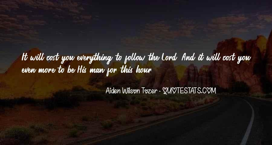 Follow The Lord Quotes #1491035