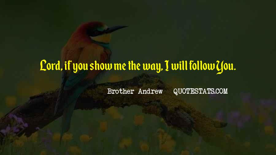 Follow The Lord Quotes #224388