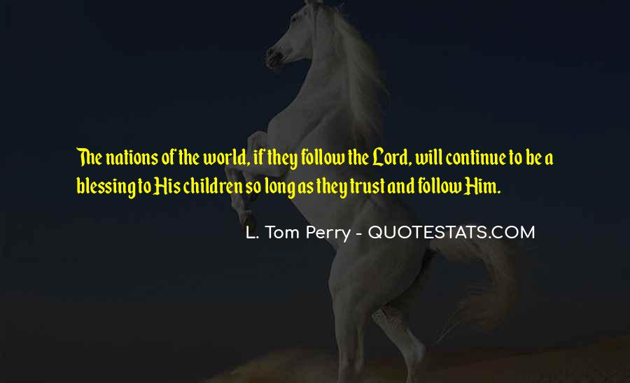Follow The Lord Quotes #542384