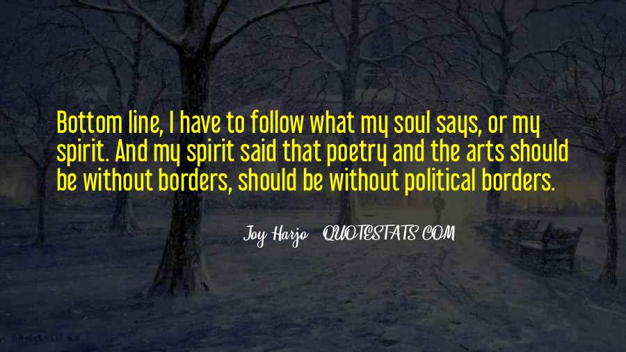 Follow Your Soul Quotes #1026712