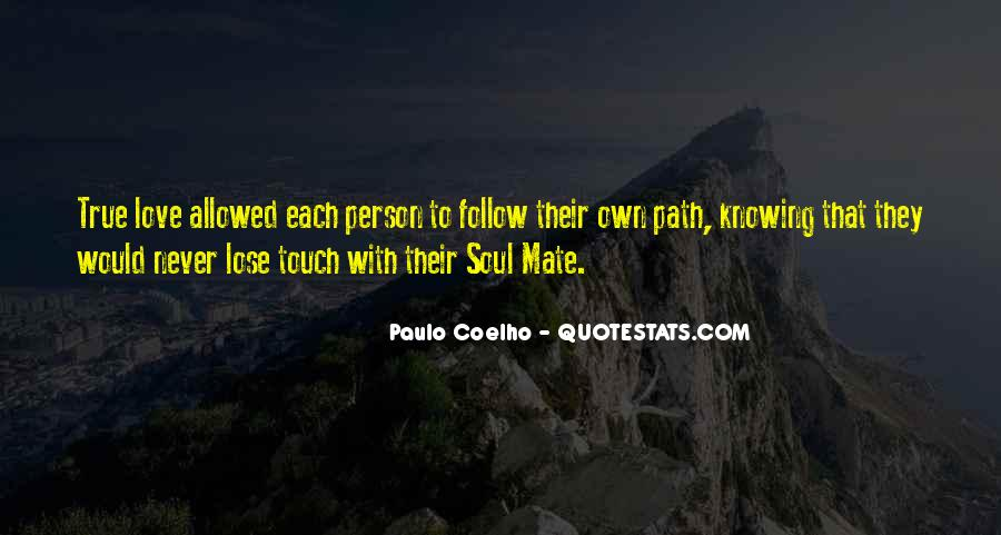 Follow Your Soul Quotes #1138188