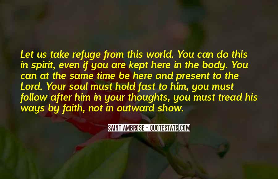 Follow Your Soul Quotes #1201710