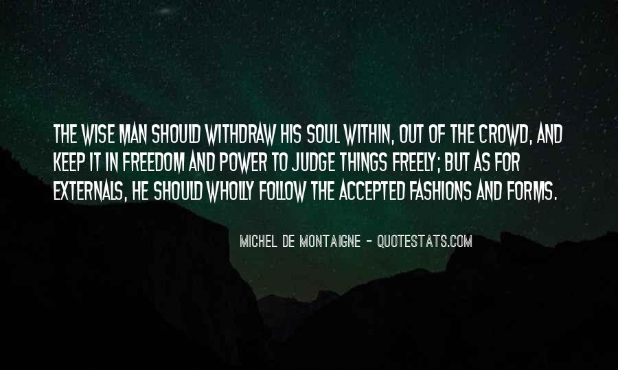 Follow Your Soul Quotes #1663449