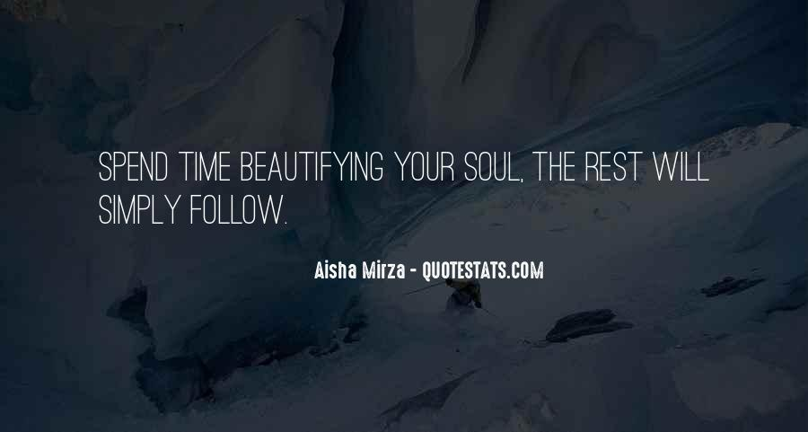 Follow Your Soul Quotes #1679573