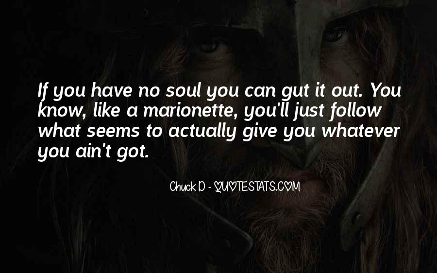Follow Your Soul Quotes #661171