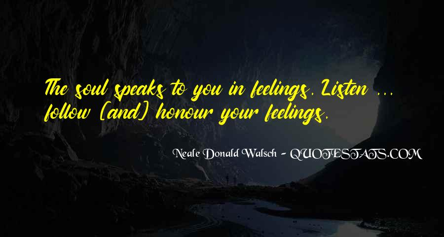 Follow Your Soul Quotes #719848