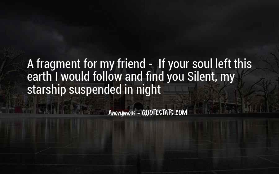 Follow Your Soul Quotes #778831