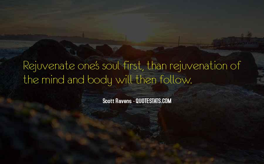 Follow Your Soul Quotes #825304