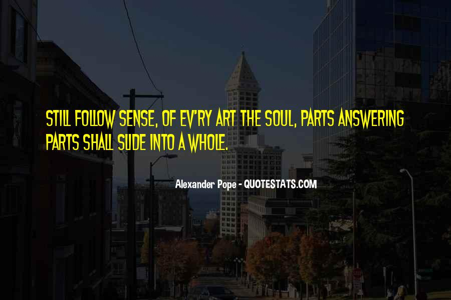 Follow Your Soul Quotes #838940