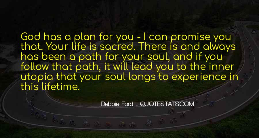 Follow Your Soul Quotes #924650