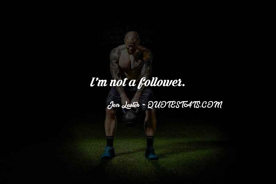 Follower Quotes #102648