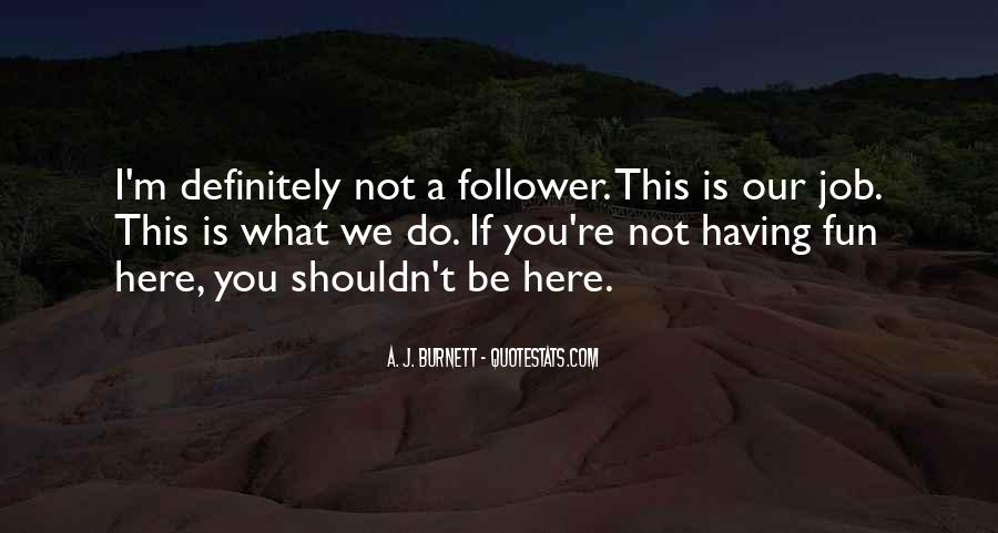 Follower Quotes #170486