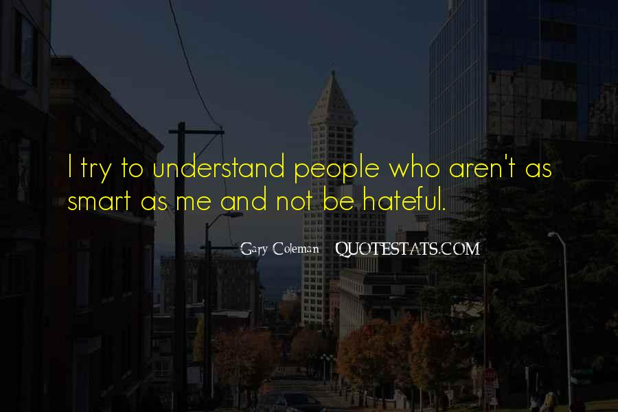 Quotes About Hateful People #1136526