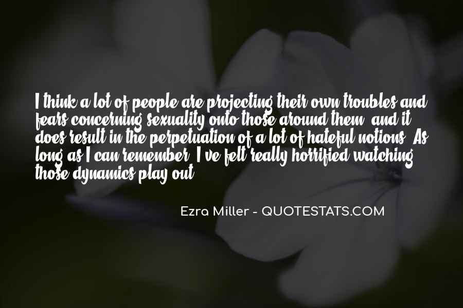 Quotes About Hateful People #1287769