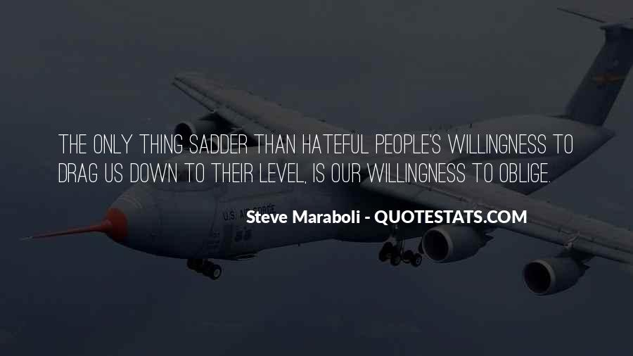 Quotes About Hateful People #136523