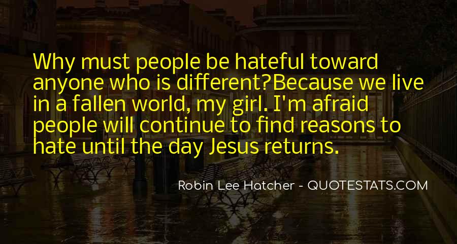 Quotes About Hateful People #1385224