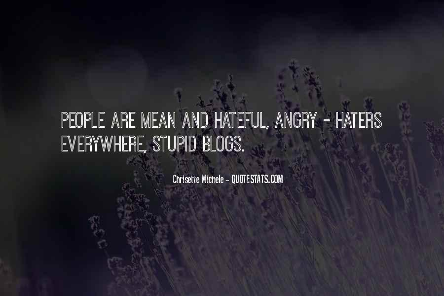 Quotes About Hateful People #1657489