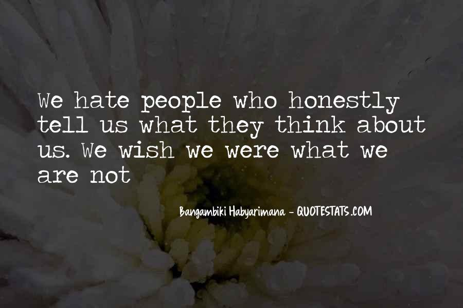 Quotes About Hateful People #202947
