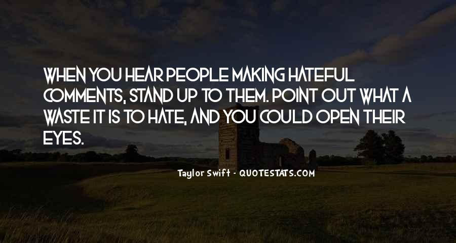 Quotes About Hateful People #483669