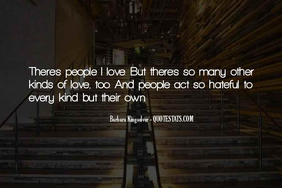 Quotes About Hateful People #568051