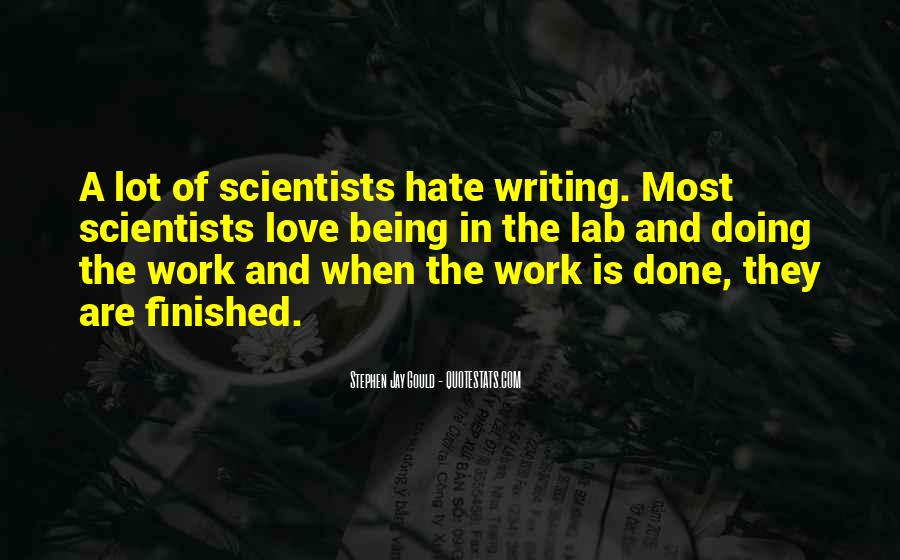 Quotes About Hate Work #239274