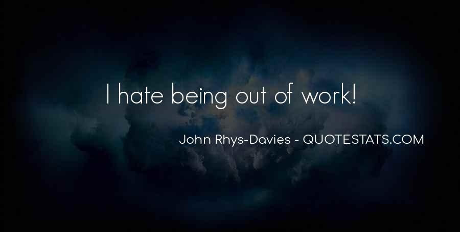 Quotes About Hate Work #263479