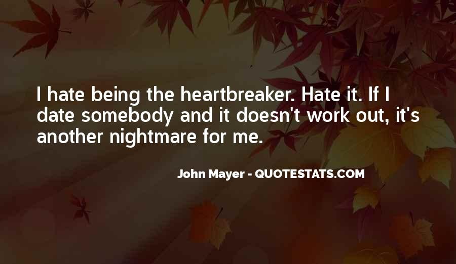 Quotes About Hate Work #290511