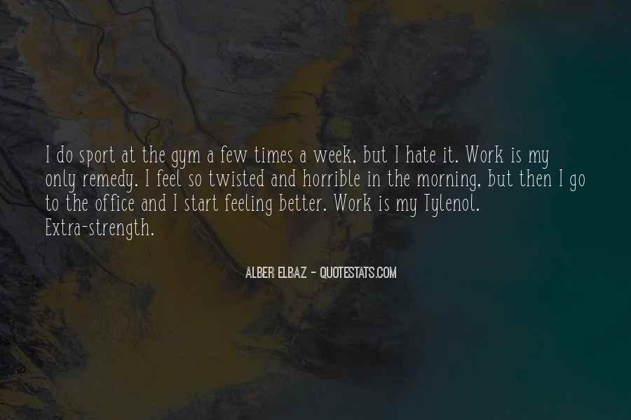 Quotes About Hate Work #467627