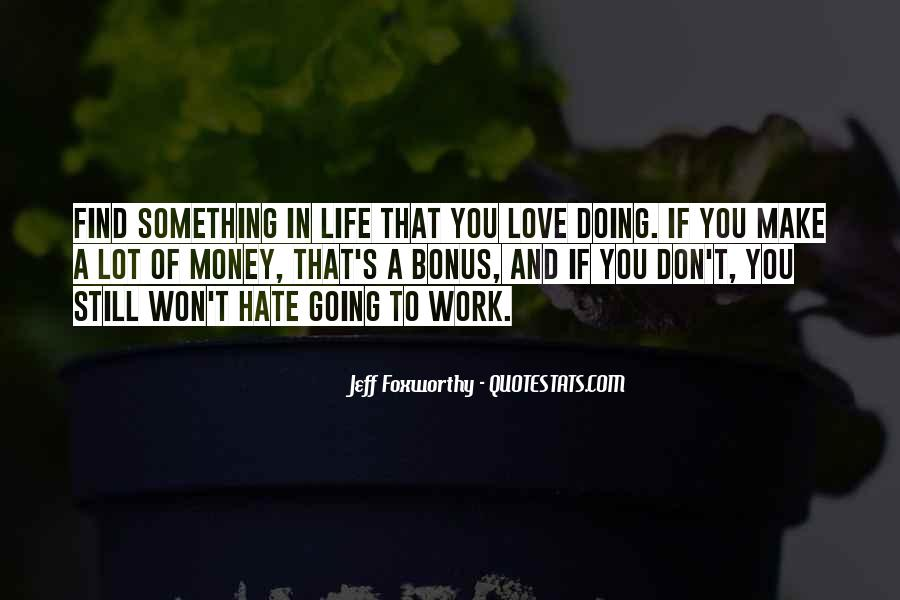 Quotes About Hate Work #480843