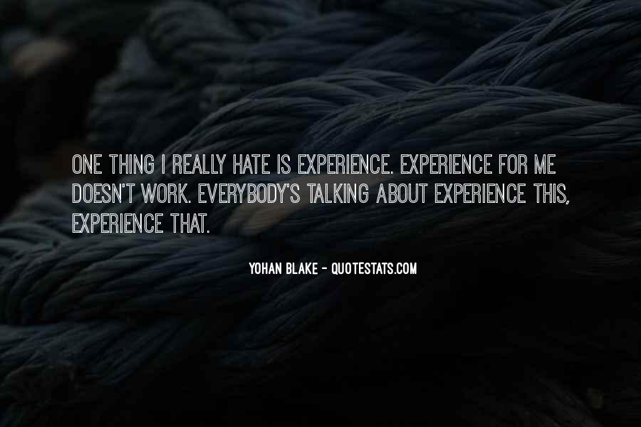 Quotes About Hate Work #672197