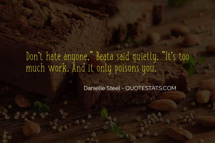Quotes About Hate Work #778726