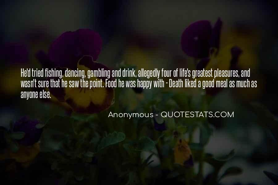 Food And Drink Quotes #21819
