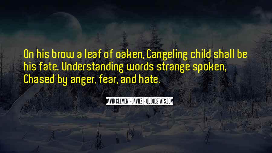 Quotes About Hate And Anger #1023790