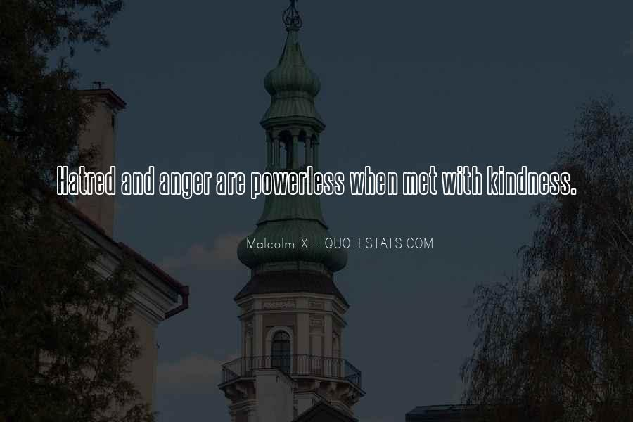 Quotes About Hate And Anger #1175759