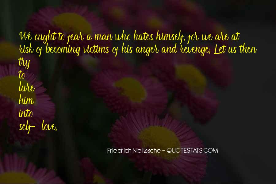 Quotes About Hate And Anger #1390168