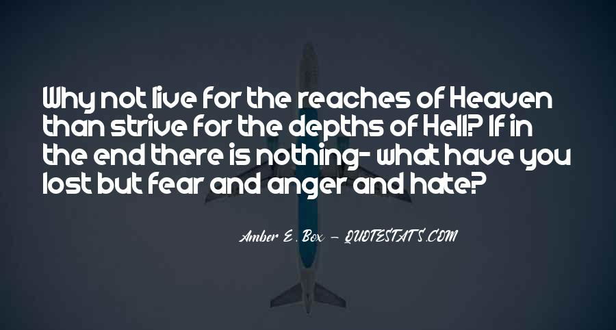 Quotes About Hate And Anger #1412417