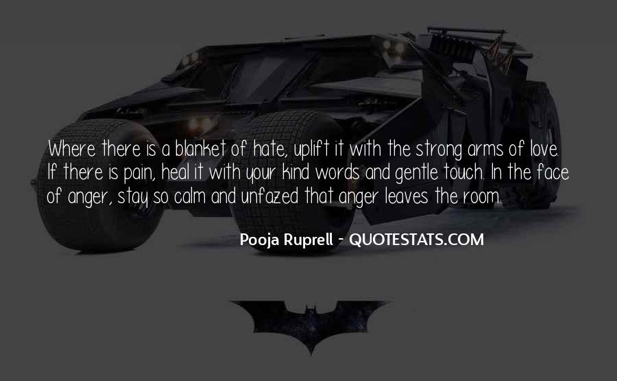 Quotes About Hate And Anger #1510841