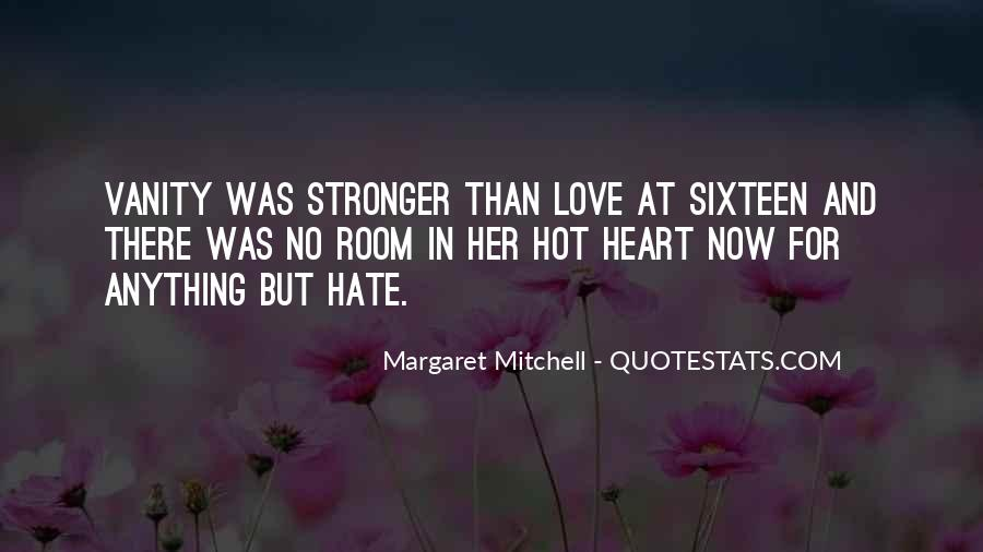 Quotes About Hate And Anger #1555607