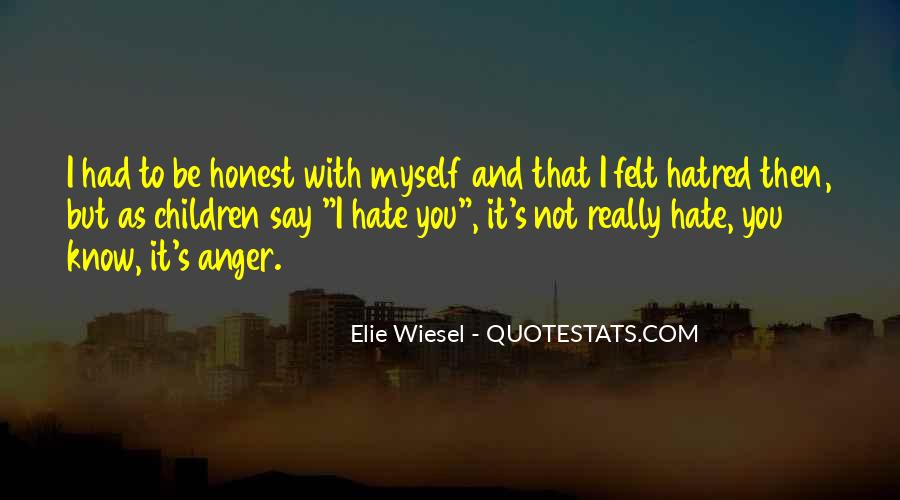 Quotes About Hate And Anger #1630236