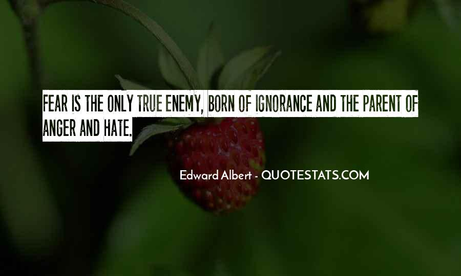 Quotes About Hate And Anger #271809