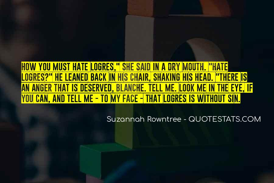 Quotes About Hate And Anger #272586